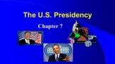 U.S. Presidency (American Government) from my online Commu
