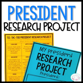 U.S. President Research Project