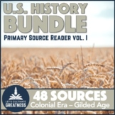 US History Bundle Primary Source Analysis 48-Pack / Colonial Era to Gilded Age