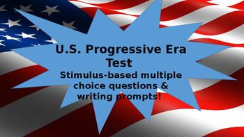 U.S. Progressive Era Unit Test