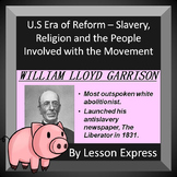 U.S Era of Reform -- Second Great Awakening, Slavery Reform