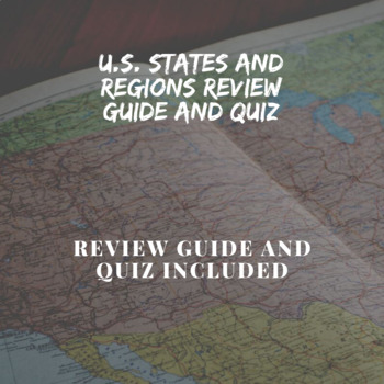 U.S. Regions and States Quiz and Review Guide