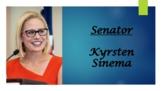 U.S. Senator Kyrsten Sinema (AZ) Biography PowerPoint
