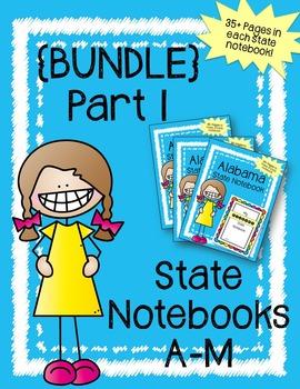 U.S. State Notebook Bundle Part 1 (States A-M) / U.S. History & Geography