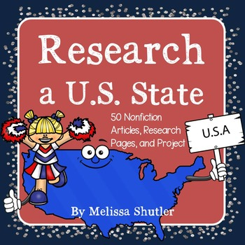 U.S. State Reports- Reading Selections and Project