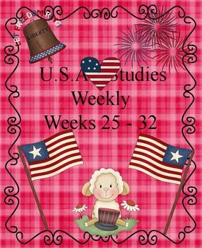 U.S. Studies Weekly Weeks 25-32 Cloze Passages