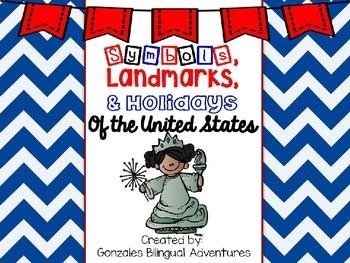 U.S. Symbols, Landmarks, and Holidays BILINGUAL