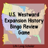 U.S Western Expansion Review Bingo