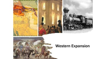 Western Expansion - US in the 1800s PowerPoint and Guided Notes