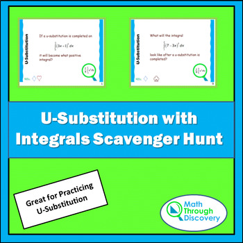 Calculus:  U-Substitution with Integrals Scavenger Hunt