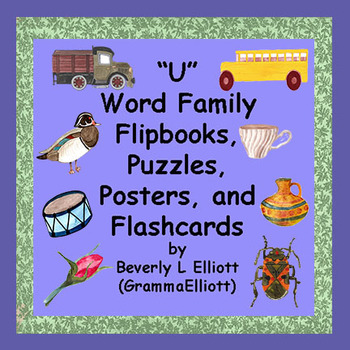 Word Families Activities - Short U Sound, Puzzles,Flip Books, Cards, Posters