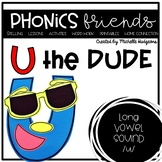 U the Dude (Activities for learning long vowel u cvce)