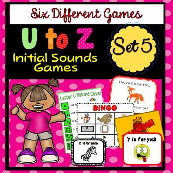 U to Z Initial Sounds - Five Different Games