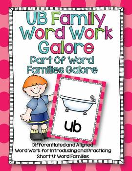 UB Work Family Word Work Galore-Differentiated and Aligned