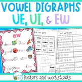 UE, UI and EW vowel digraphs - posters and worksheets