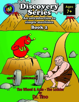 UFEES Discovery Series, Book Two (An Introduction to Simple Machines)