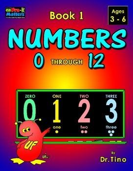 UFEES and Friends Numbers 0 through 12 (Book 1)