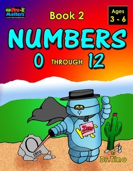 UFEES and Friends The Numbers 0 through 12 (Book 2)
