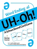 UH-Oh! A Schwa Sound Card Game / Word ending -al *71 word cards* Easy-Prep