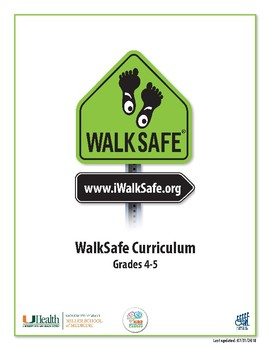 UHealth WalkSafe Curriculum: 4-5th Grade