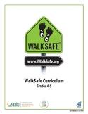 UHealth WalkSafe Curriculum: 4-5th Grade