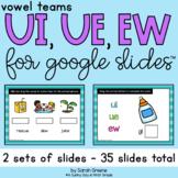 UI, UE, EW (Long u Vowel Teams) for Google Slides™