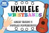 UKULELE WRISTBANDS - LEARN CHORDS AND PROGRESSIONS