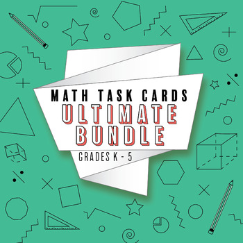 Math Task Cards ULTIMATE Bundle: ALL Common Core Standards Grades 1-5 Task Cards