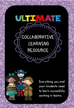 ULTIMATE Collaborative / Cooperative  Learning Resource