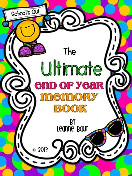 ULTIMATE End of Year Memory Book