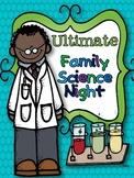 ULTIMATE Family Science STEM Night