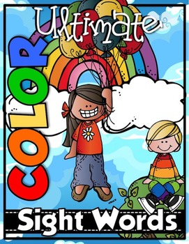 ULTIMATE SIGHT WORDS {COLOR WORD Series}