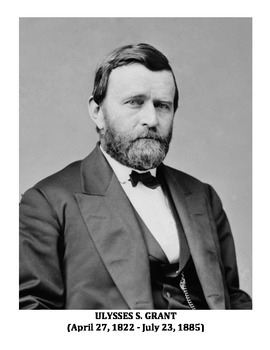 ULYSSES S. GRANT: 18TH PRESIDENT OF THE U.S.