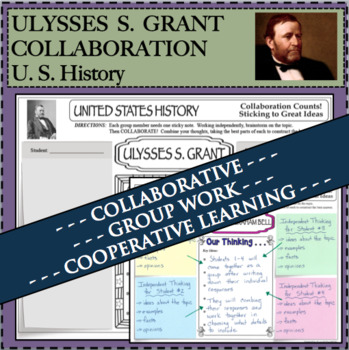 ULYSSES S. GRANT Collaboration Activity Research Biography Cooperative Group