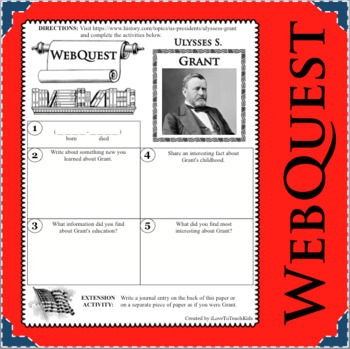 ULYSSES S. GRANT WebQuest Research Project Biography Notes Graphic Organizer