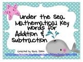 UNDER THE SEA Addition & Subtraction Key Words