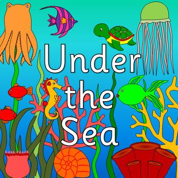UNDER THE SEA thematic unit- SEA LIFE, SEASIDE