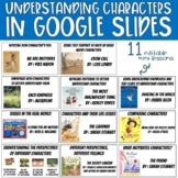 UNDERSTANDING CHARACTERS (11 Mini-Lessons Digital in Google Slides)