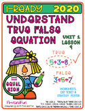 TRUE AND FALSE EQUATIONS UNIT 1 LESSON 9 WORKSHEET SET 2020 iREADY