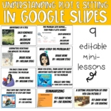 UNDERSTANDING PLOT AND SETTING (9 Mini-Lessons Digital in Google Slides)