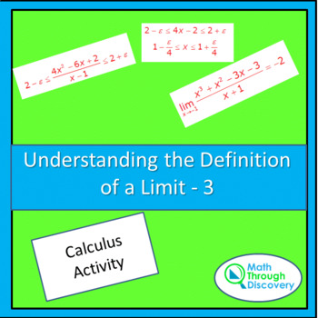 Calculus:  UNDERSTANDING THE DEFINITION OF A LIMIT-3