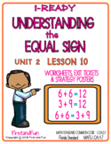 UNDERSTANDING THE EQUAL SIGN UNIT 2 LESSON 10 i READY MATH WORKSHEETS & POSTERS