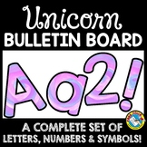 UNICORN CLASSROOM DECOR THEME: UNICORN BULLETIN BOARD LETT