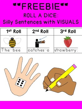 FREEBIE UNIQUE Roll a dice SILLY SENTENCES WITH VISUALS & HANDWRITING