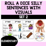 SET 2: Roll a dice SILLY SENTENCES WITH VISUALS & HANDWRIT