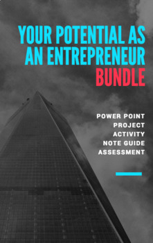 UNIT 1 CH 2 ENTREPRENEURSHIP BUNDLE - Your Potential as an Entrepreneur