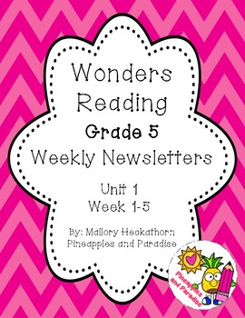 UNIT 1 Wonders Reading Grade 5 Weekly Newsletters