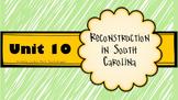 UNIT 10 RECONSTRUCTION IN SC: Powerpoint, plans, homework,