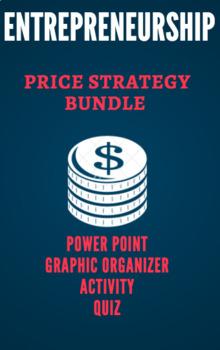 UNIT 3 CH 11 ENTREPRENEURSHIP BUNDLE – The Price Strategy