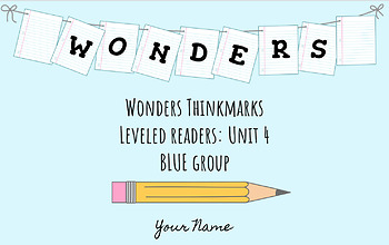 UNIT 4 (BLUE Group) Wonders Leveled Readers DIGITAL Text Responses - Grade 5